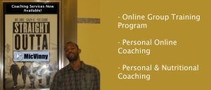 MicVinny Training Services: Onlien Group Training Program, Personal Online Coaching, Personal & Nutritional Coaching